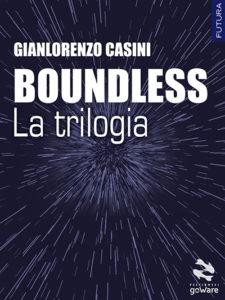 Boundless - La trilogia di Gianlorenzo Casini